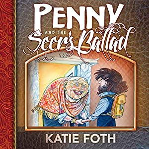Penny and the Seer's Ballad Audiobook