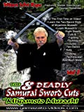 The Eight Deadly Samurai Cuts of Musashi Volume 1