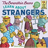 The Berenstain Bears Learn About Strangers (Turtleback Binding Edition)
