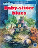 Baby-Sitter Blues, Marie-aude Murail, 9681660706