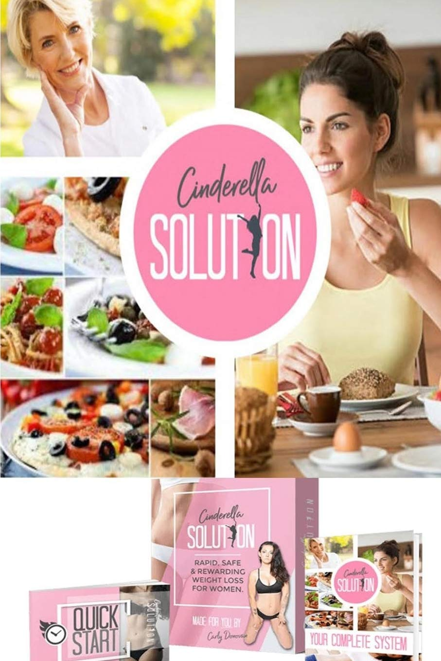 Cinderella Solution: How One Woman Discovered the Female Fat-Loss Code  Missed by Modern Medicine And Lost 84lbs Using a Simple 2-Step Ritual That  100% Guarantees Shocking Daily Weight Loss: Carly: 9781711038520:  Amazon.com: