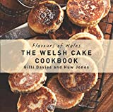 img - for The Welsh Cake Cookbook (Flavours of Wales) book / textbook / text book