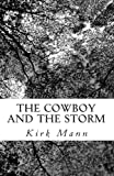 The Cowboy and the Storm, Kirk Mann, 1466297840