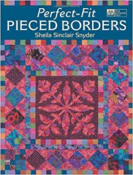 Book Perfect-Fit Pieced Borders (That Patchwork Place)