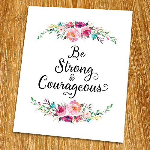Joshua 1:9 Be strong and courageous Print (Unframed), Religious quote, Scripture Print, Bible Verse Print, Christian Wall Art, Motivational Print, 8x10