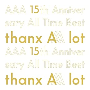 15th Anniversary All Time Best -thanx AAA lot / AAA
