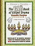 The Big Book of Gospel Drama -, Douglas Christian Larsen, 1257115634