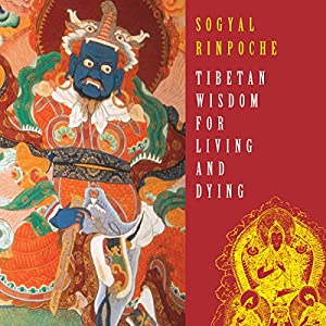 Tibetan Wisdom for Living and Dying Rede