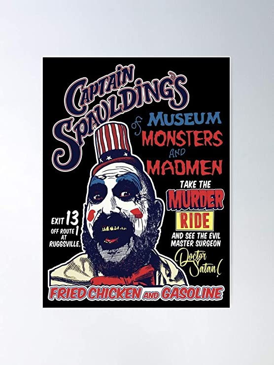 Captain-Spaulding have a seat horror poster Home Decor 1