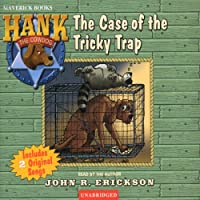 The Case of the Tricky Trap: Hank the Cowdog