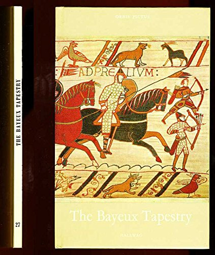 The Bayeux Tapestry (Orbis Pictus 27)