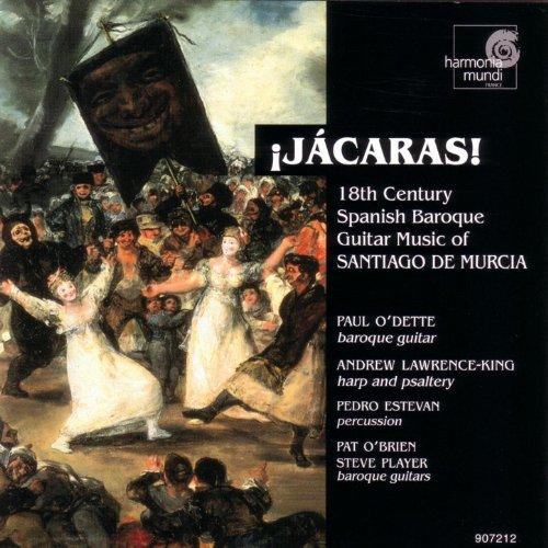 - Jácaras! - 18th Century Spanish Baroque Guitar Music of Santiago de Murcia
