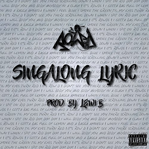Singalong Lyric [Explicit] (Prod by Lewi (Sing Along Lyrics)