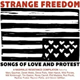 Strange Freedom: Songs of Love and Protest [Explicit]