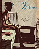 2 Sisters: A Super-Spy Graphic Novel