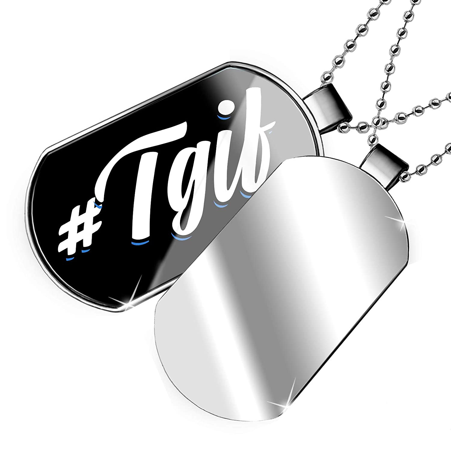 NEONBLOND Personalized Name Engraved Classic Design #TGIF Dogtag Necklace