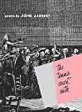 The Tennis Court Oath, John Ashbery, 0819510130