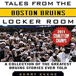 Tales from the Boston Bruins Locker Room Audiobook