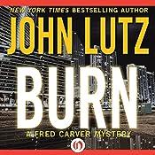 Burn: Fred Carver Mysteries, Book 9 | John Lutz