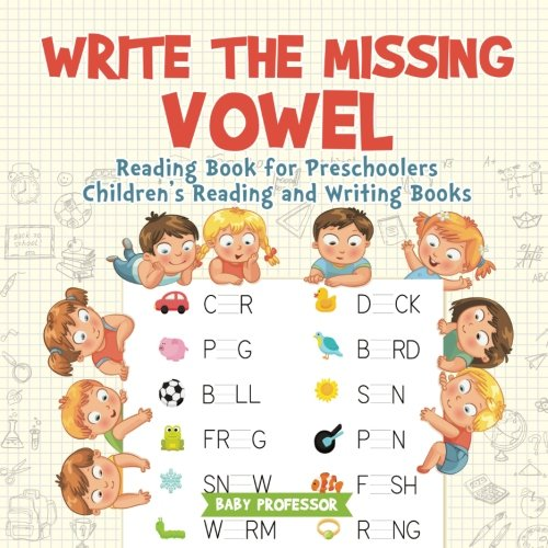 Write the Missing Vowel : Reading Book for Preschoolers | Children's Reading and Writing Books