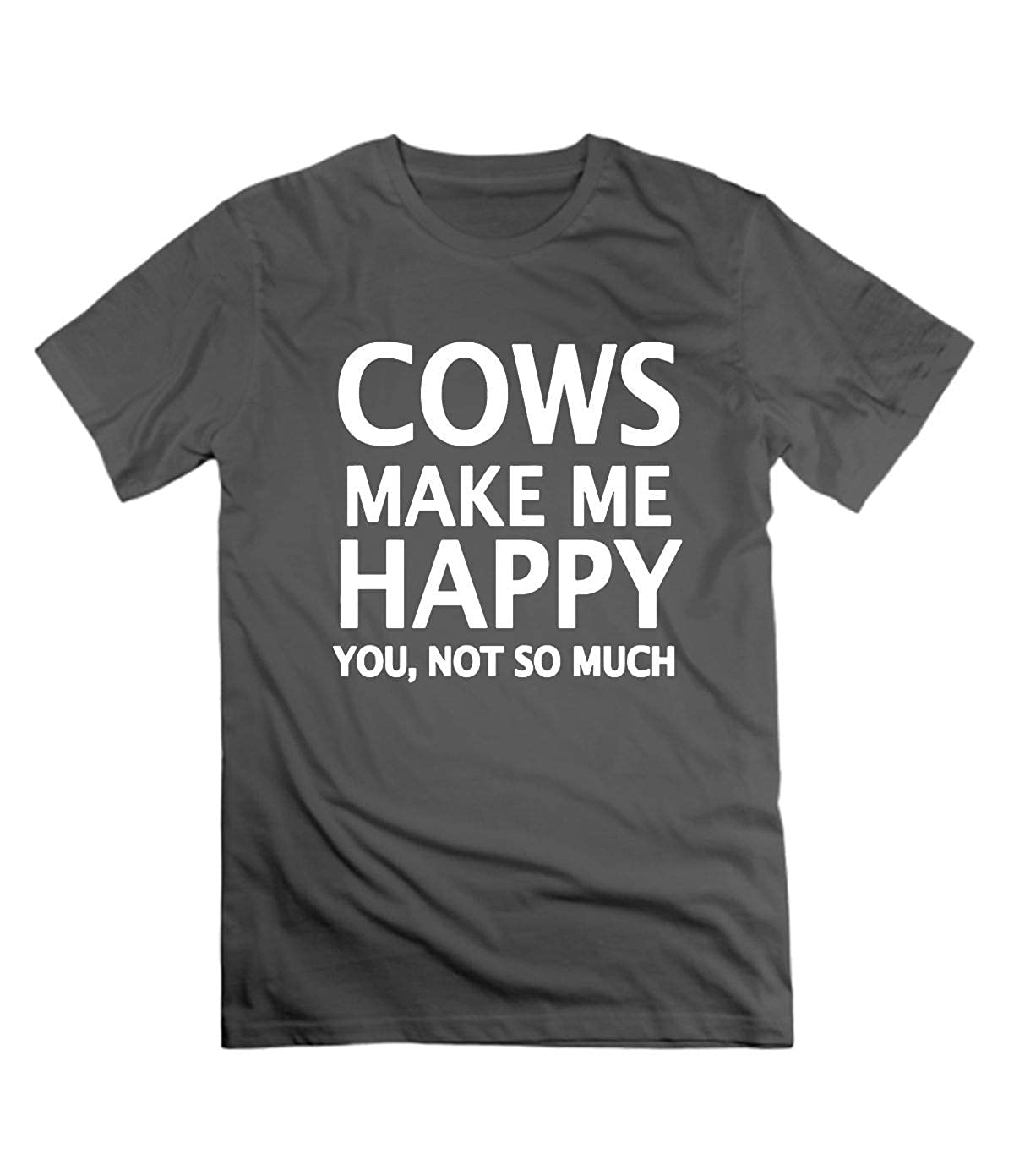 Cows Make Me Happy You,Not So Much T-Shirt for Man