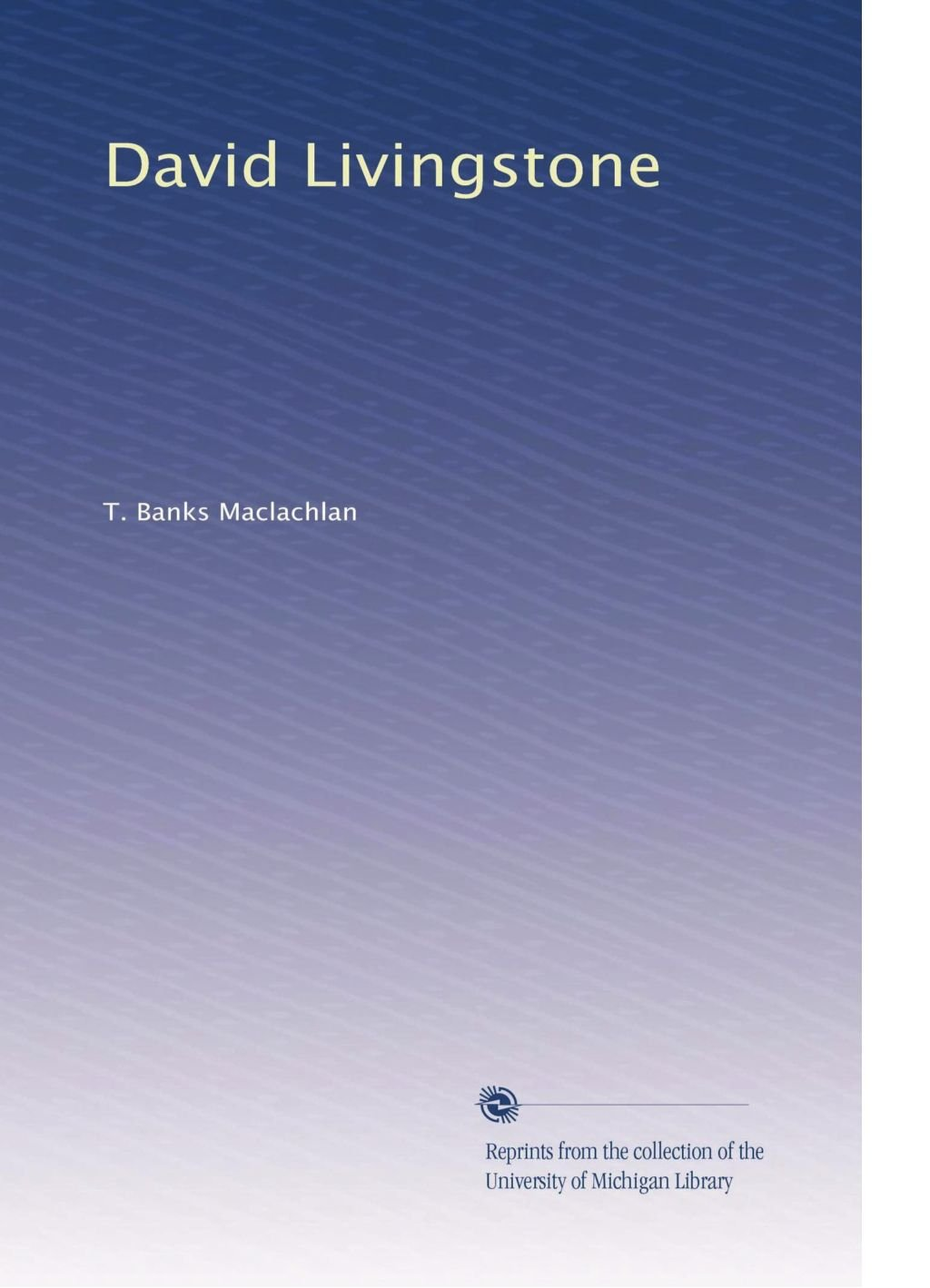 Read Online David Livingstone PDF