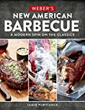 Weber's New American Barbecue(TM): A Modern Spin on the Classics