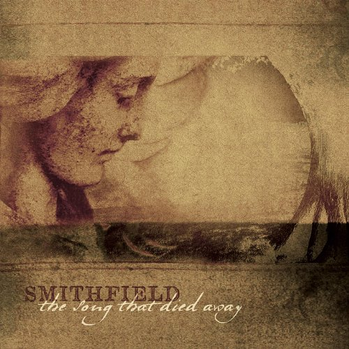 Smithfield - The Song That Died Away (2007)