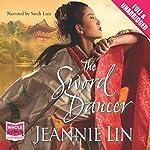 The Sword Dancer | Jeannie Lin