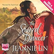 The Sword Dancer | Jeannie Lin