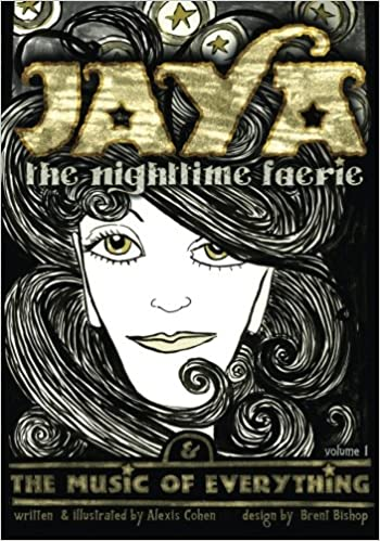 JAYA the nighttime faerie & THE MUSIC OF EVERYTHING: Volume