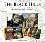 The Black Hills Yesterday and Today, Paul Horsted, 0971805334