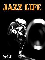 The Jazz Life: Volume 1