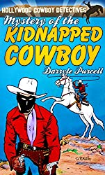 Mystery of the Kidnapped Cowboy (Hollywood Cowboy Detectives)