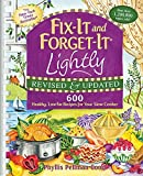 600 crock pot recipes - Fix-It and Forget-It Lightly Revised & Updated: 600 Healthy, Low-Fat Recipes For Your Slow Cooker by Phyllis Good (2011-04-01)