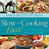 Slow-Cooking Fast!