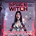 Space Witch: Star Justice, Book 2 | Michael-Scott Earle