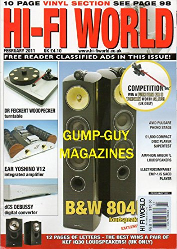 Hi-Fi World UK Magazine February 2011 10 PAGE VINYL SECTION Dr Feickert Woodpecker Turntable EAR YOSHINO V12 INTEGRATED AMPLIFIER dCS Debussy Digital Converter AVID PULSARE PHONO STAGE Adam Smith (Integrated Loudspeaker)