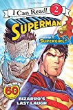 img - for Superman Classic: Bizarro's Last Laugh (I Can Read Level 2) book / textbook / text book