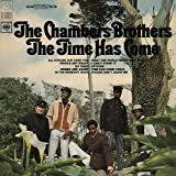 The Chambers Brothers: Time Has Come,the (Audio CD)