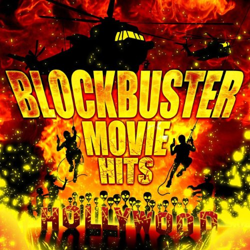 Blockbuster Movie Hits [Explicit]