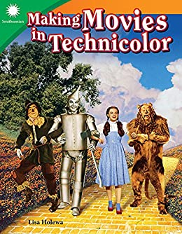 Making Movies in Technicolor (Smithsonian Content and