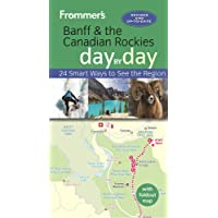 Frommer's Banff and the Canadian Rockies day by day