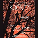 From the Corner of His Eye Audiobook by Dean Koontz Narrated by Stephen Lang