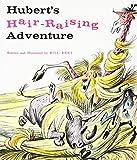 img - for Hubert's Hair Raising Adventure (Sandpiper Books) by Peet, Bill (1979) Paperback book / textbook / text book