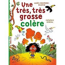 Une très, très grosse colère (Milan benjamin) (French Edition)