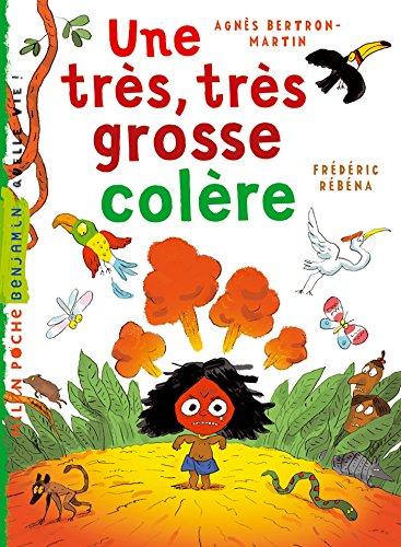 Une Très, Très Grosse Colère Milan Benjamin French Edition