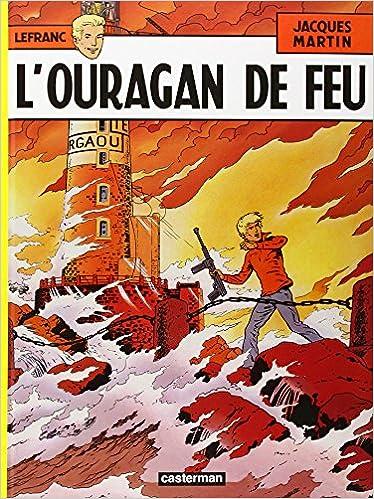 En ligne Lefranc, tome 2 : L'Ouragan de feu epub, pdf