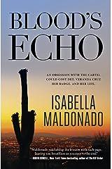 Blood's Echo (A Veranda Cruz Mystery Book 1) Kindle Edition
