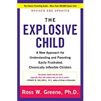 Explosive Child, The: A New Approach For Understanding And Parenting Easily Frustrated...